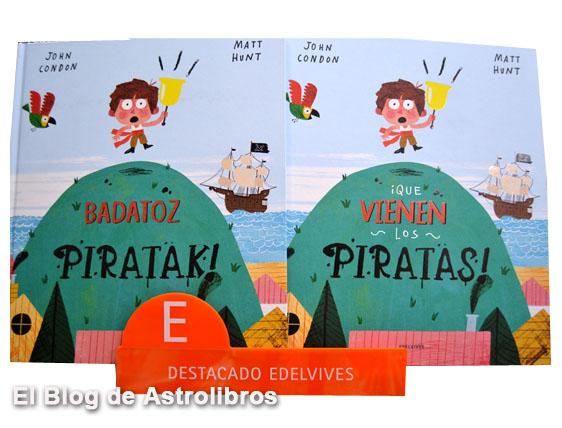Mejores libros para leer en verano en la tienda online Astrolibros. Badatoz piratak! | ¡Que vienen los piratas! Edelvives cuento ilustrado.