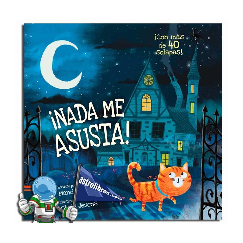 ¡Nada me asusta! | Libro de solapas para perderle el miedo a la oscuridad | Libreria online | Astrolibros Vitoria Gasteiz | Libros de halloween