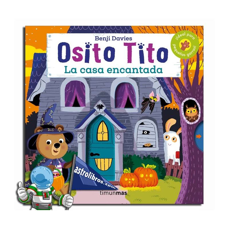 OSITO TITO LA CASA ENCANTADA | ASTROLIBROS LIBRERÍA INFANTIL Y JUVENIL ONLINE | VITORIA-GASTEIZ | libros de HALLOWEEN 2020