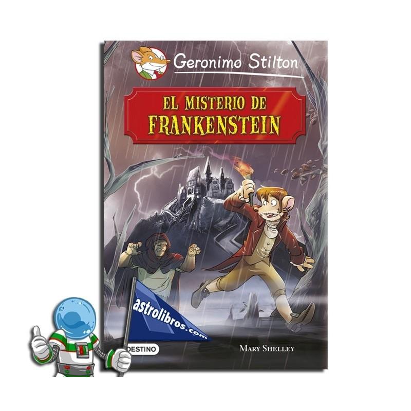 El misterio de Frankenstein | Gerónimo Stilton Clásicos | Libros para 8 años | Astrolibros Vitoria-gasteiz | Librería online | Libros de halloween