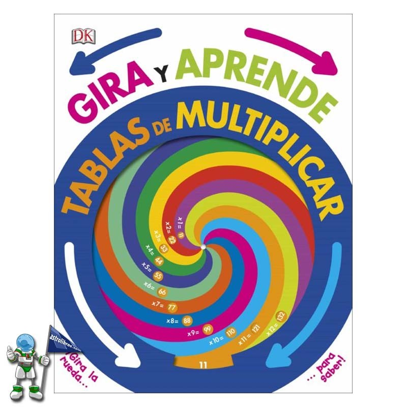 Gira y aprende Tablas de Multiplicar de DK | El blog de astrolibros | La mejor fórmula para aprender las tablas de multiplicar | Astrolibros Vitoria-Gasteiz | librería online | Librería infantil y juvenil
