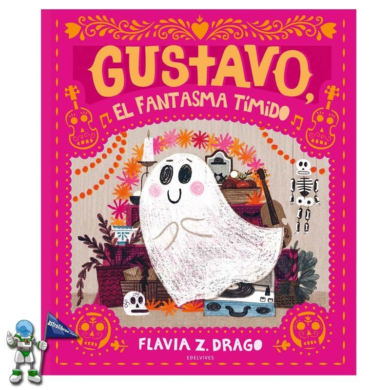 Gustavo, el fantasma tímido | Cuento ilustrado recomendado a partir de 3 años | Astrolibros Vitoria-Gasteiz | Librería online | Libros de halloween