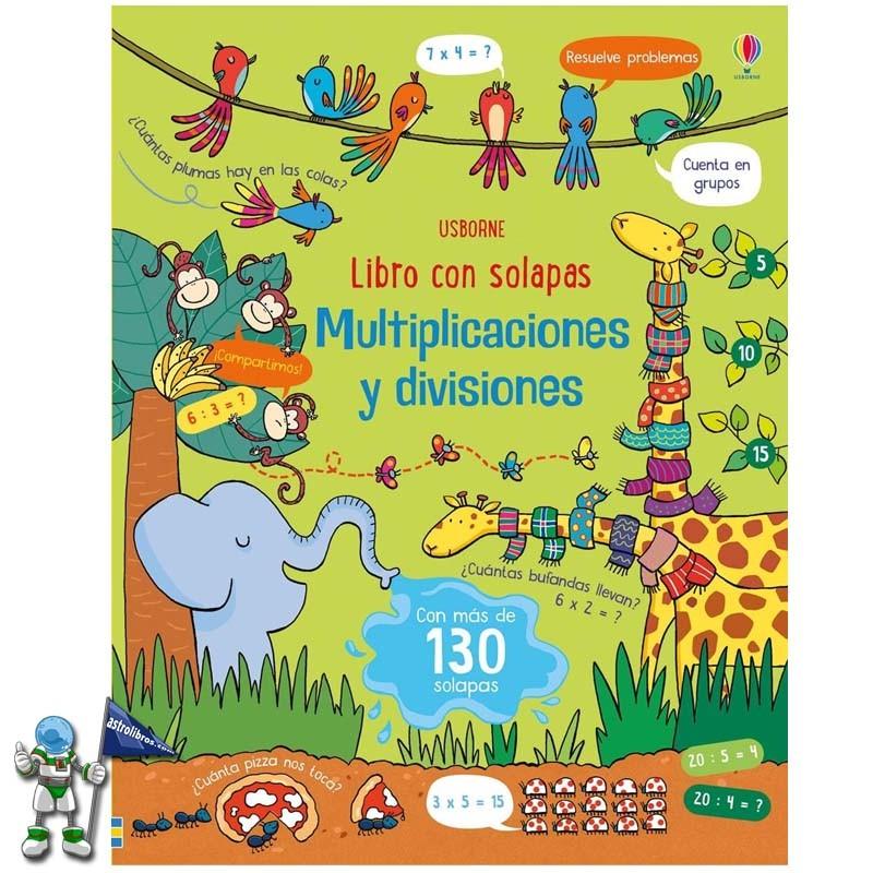 Libro con solapas USBORNE Multiplicaciones y divisiones | El blog de astrolibros | La mejor fórmula para aprender las tablas de multiplicar | Astrolibros Vitoria-Gasteiz | librería online | Librería infantil y juvenil