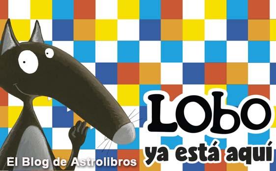 Colección de Lobo Lupo en Astrolibros | Librería Votoria-Gasteiz | Librería infantil y juvenil | El blog de Astrolibros
