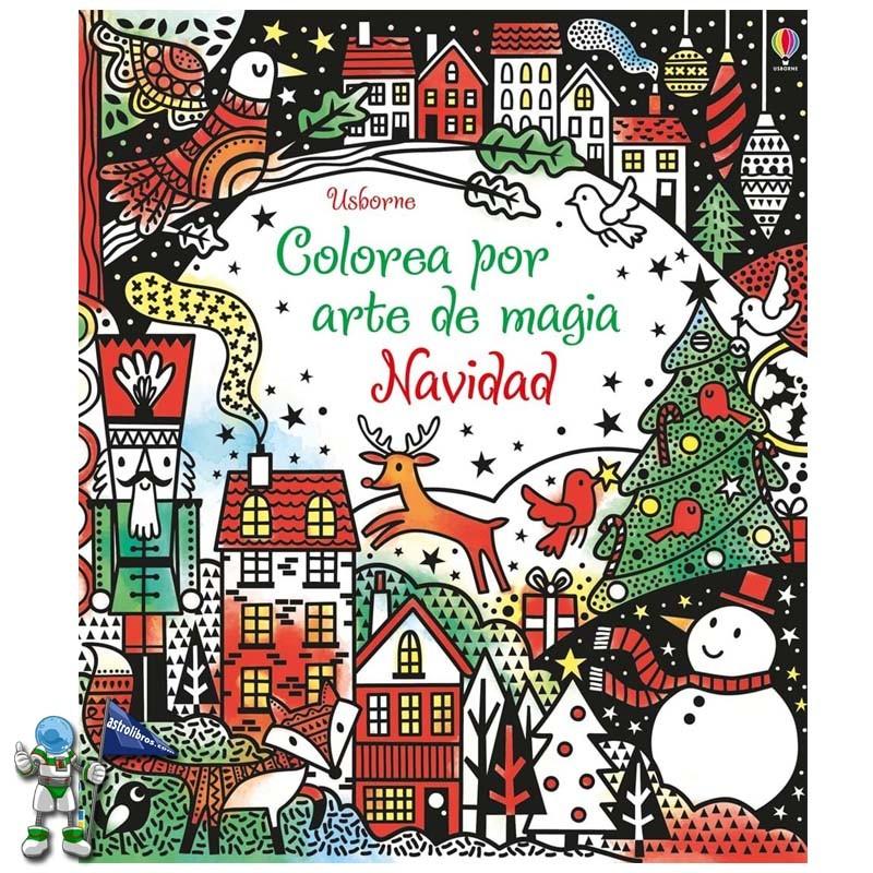Colorea por arte de magia Navidad | Libros de navidad Usborne | Astrolibros librería infantil Vitoria-gasteiz | Librería online