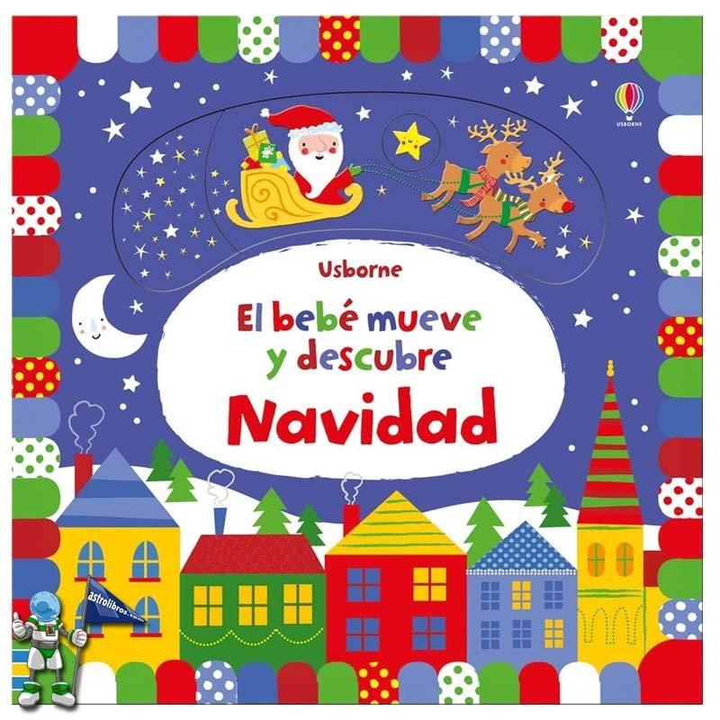 El bebé mueve y descubre Navidad  | Libros de navidad Usborne | Astrolibros librería infantil Vitoria-gasteiz | Librería online