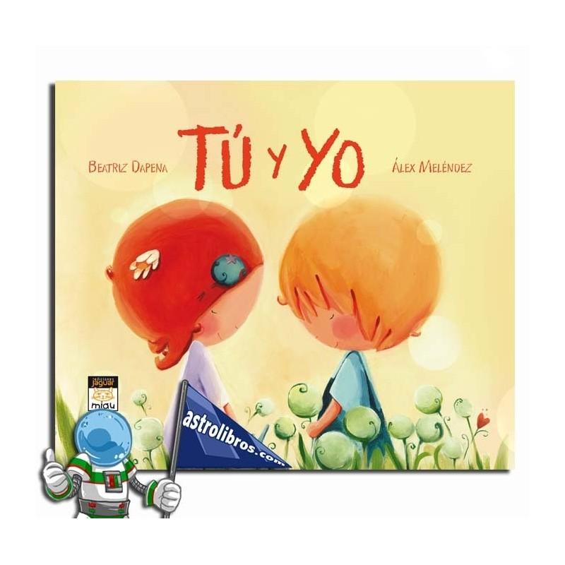 Regalos originales para San Valentín, álbum ilustrado Tú y Yo, Astrolibros librería infantil Vitoria-Gasteiz