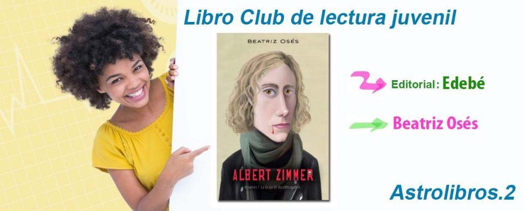 Club de lectura juvenil, Albert Zimmer, Astrolibros Librerías especializadas