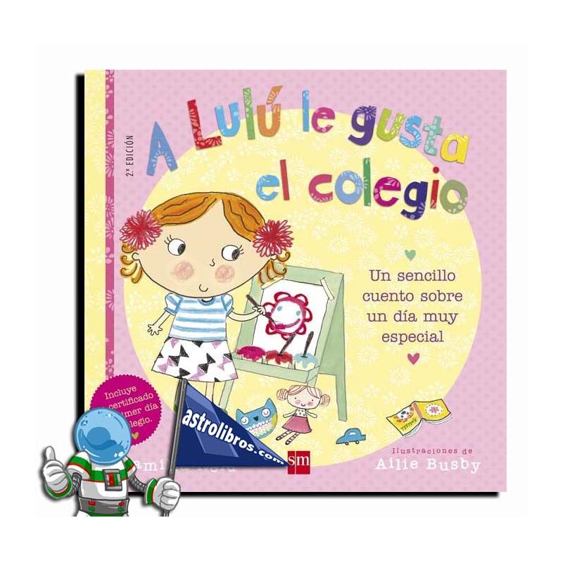Libros para que nos ayuden en la vuelta al cole, A Lulú le gusta el colegio