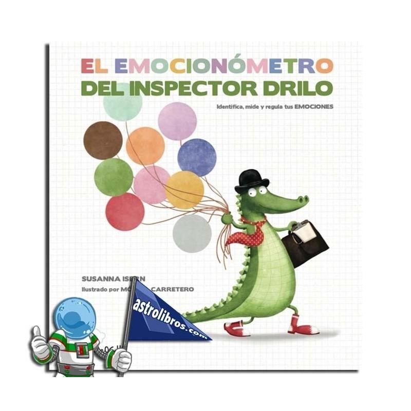 El emocionómetro del inspector drilo Susanna Isern Librería infantil y juvenil en vitoria-gasteiz libros infantiles y juveniles